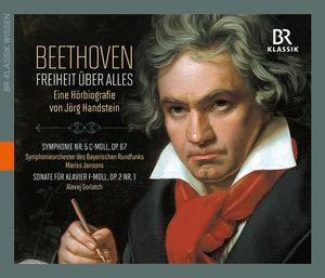 Beethoven: Freiheit uber Alles