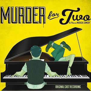 Murder For Two [Original Cast Recordings]