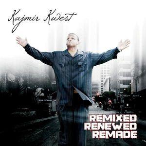 Remixed Renewed Remade