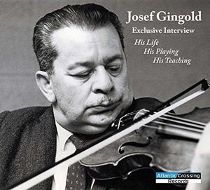 Josef Gingold: An Exclusive Interview