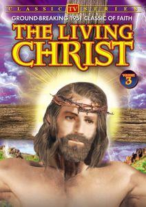 Living Christ Volume 3