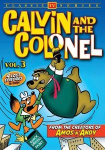 Calvin and the Colonel, Volume 3 (Lost Cartoon Classics)