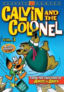 Calvin and the Colonel, Volume 3 (Lost Cartoon Classics)