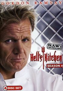 Hell's Kitchen: Season 4 Raw and Uncensored