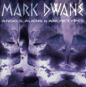 Angels, Aliens & Archetypes
