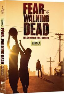 Fear the Walking Dead: The Complete First Season