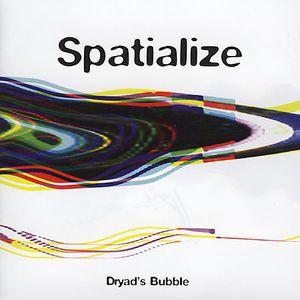 Dryads Bubble