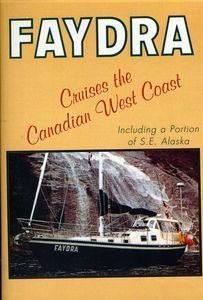 Fadra Cruises the Canadian West Coast