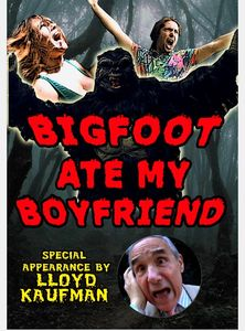 Bigfoot Ate My Boyfriend