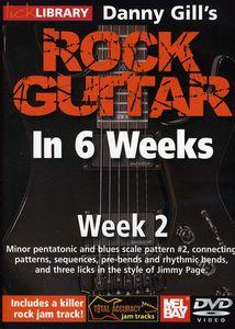 Gill, Danny Rock Guitar in 6 Weeks: Week 2