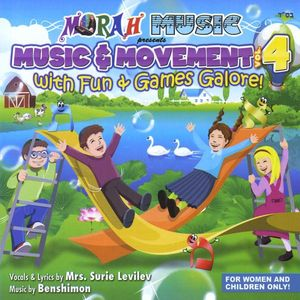 Music & Movement: With Fun & Games Galore! 4