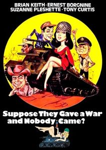 Suppose They Gave a War and Nobody Came