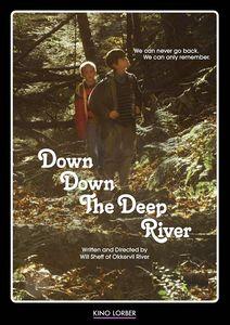 Down Down the Deep River