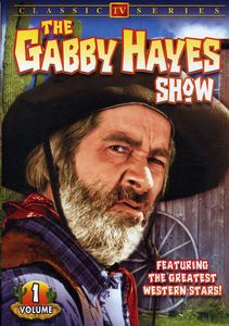 The Gabby Hayes Show: Volume 1