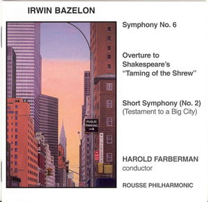 Orchestral Music of Irwin Bazelon