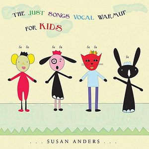 The Just Songs Vocal Warmup for Kids