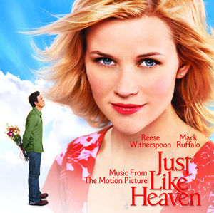 Just Like Heaven (Original Soundtrack)
