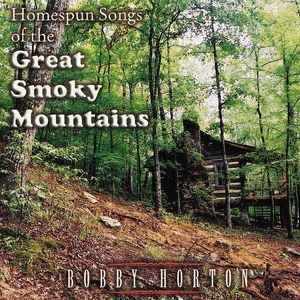 Homespun Songs of the Great Smoky Mountains