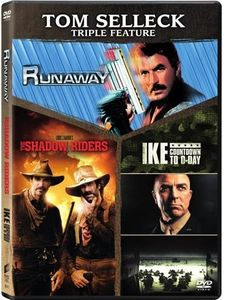 Tom Selleck Triple Feature (Runaway /  The Shadow Riders /  Ike: Countdown to D-Day)