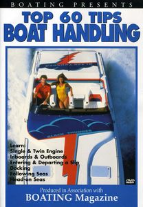 Boatings Top 60 Tips: Boat Handling