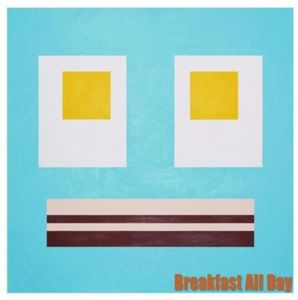 Breakfast All Day EP