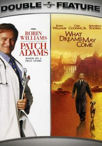 Patch Adams & What Dreams May Come