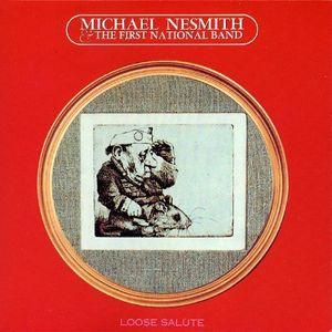 Loose Salute , Michael Nesmith