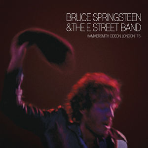 Hammersmith Odeon, London '75 , Bruce Springsteen