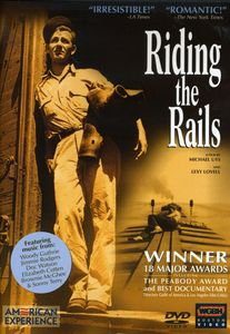 American Experience: Riding the Rails