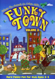 Where The Animals Go Urban: Funky Town, Vol. 2