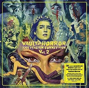 Vault of Horror: The Italian Connection: Volume 2 [Import]