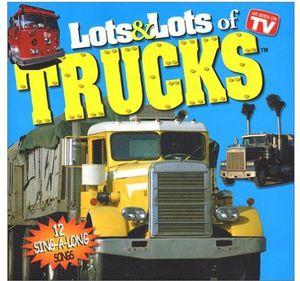 Lots & Lots of Trucks