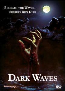 Dark Waves