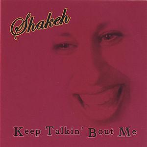 Keep Talkin' Bout Me