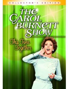 Carol Burnett Show: This Time Together - Collector's Edition