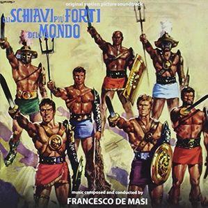 Gli Schiavi Piu Forti Del Mondo (Original Soundtrack) [Import]