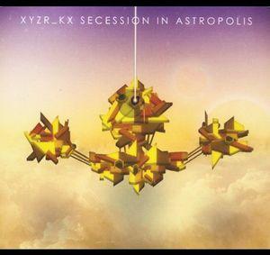 Secession in Astropolis