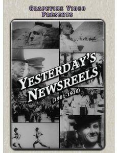 Yesterday's Newsreels