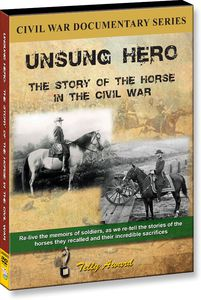 Unsung Hero: The Horse in the Civil War