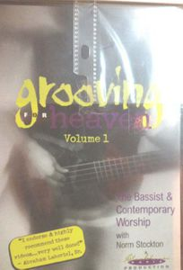 Grooving for Heaven: Volume 1: Bassist and Contemporary Worship