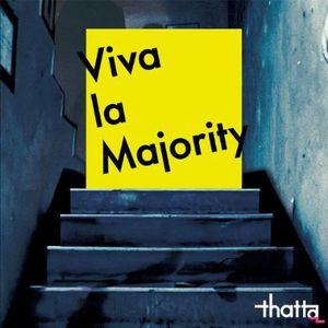 Viva la Majority