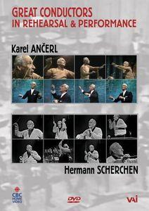 Great Conductors in Rehearsal & Performance: Karel Ancerl and Hermann Scherchen