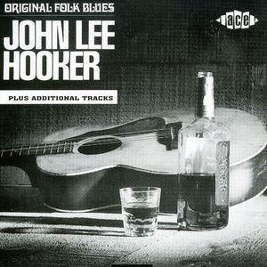 Original Folk Blues of John Lee Hooker [Import]