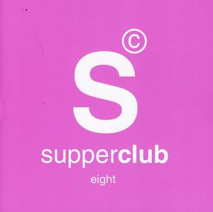Supperclub 8: San Francisco /  Various [Import]
