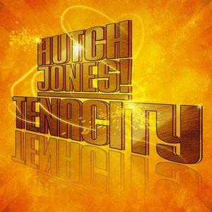 Hutch Jones!/ Tenacity