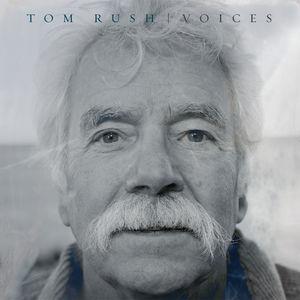 Voices , Tom Rush