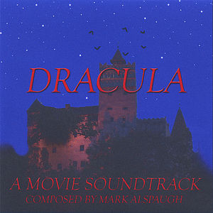 Dracula; a Movie Soundtrack