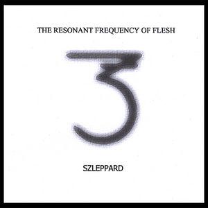 Resonant Frequency of Flesh
