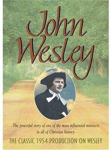 John Wesley Biography
