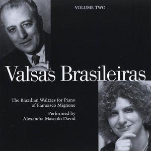 Valsas Brasileiras the Brazilian Waltzes for Piano